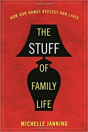 stuff of family life